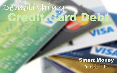 demolishing-credit-card-debt-smart-money-simple-life-2